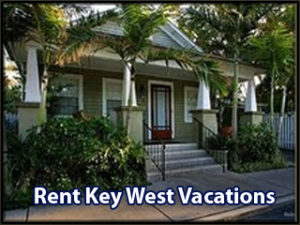 Rent Key West Vacations